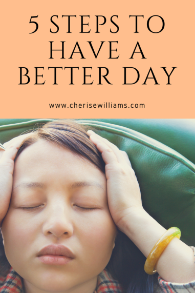 5-steps-to-have-a-better-day