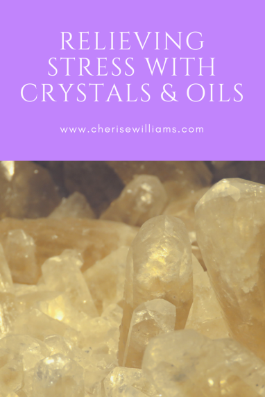relieving-stress-with-crystals-and-oils