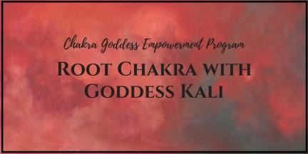Root Chakra with Goddess Kali(1)