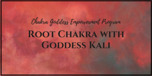 Root Chakra with Goddess Kali(1)